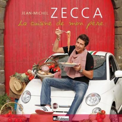 La couverture du livre de cuisine de Jean-Michel Zecca, La cuisine de mon père des recettes de cuisine italienne